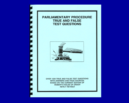Parliamentary Procedure True and False Test Questions (Manual) (